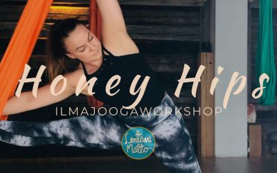 Honey Hips – Lantion avaus ilmajoogaworkshop Su 16.2.