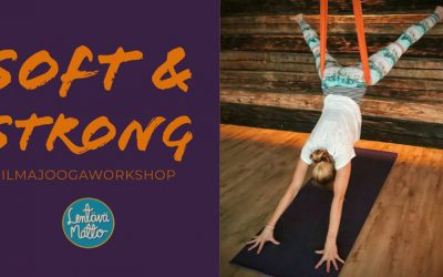 Soft & Strong -ilmajoogaworkshop Su 26.1.